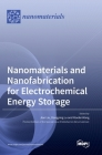 Nanomaterials and Nanofabrication for Electrochemical Energy Storage Cover Image