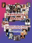 Awakening Beauty: An Illustrated Look at Mankind's Love and Hatred of Beauty Cover Image
