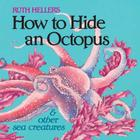 How to Hide an Octopus and Other Sea Creatures Cover Image