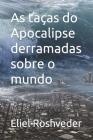 As taças do Apocalipse derramadas sobre o mundo Cover Image