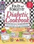Fix-It and Forget-It Diabetic Cookbook Revised and Updated: 550 Slow Cooker Favorites--To Include Everyone! Cover Image