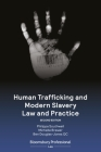 Human Trafficking and Modern Slavery Law and Practice Cover Image