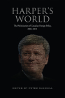 Harper's World: The Politicization of Canadian Foreign Policy, 2006-2015 Cover Image