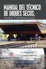 Manual Del Técnico De Diques Secos, Teoría Y Operaciones Cover Image