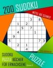 200 Sudoku Mittel bis Schwer: Mittel bis Schwer Sudoku Puzzle Bücher für Erwachsene mit Lösung Cover Image