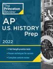 Princeton Review AP U.S. History Prep, 2022: Practice Tests + Complete Content Review + Strategies & Techniques (College Test Preparation) Cover Image