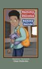Sammy Decides * Sammy decide Cover Image