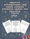 Positive Affirmations for Young African American Women and Children - Coloring Book Cover Image
