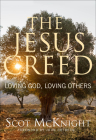 The Jesus Creed: Loving God, Loving Others - 15th Anniversary Edition Cover Image