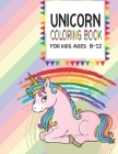 Unicorn Coloring Books: Unicorn Coloring Books For Girls ages 8-12( 8.5