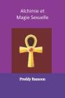 Alchimie et Magie Sexuelle Cover Image