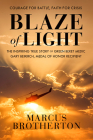 Blaze of Light: The Inspiring True Story of Green Beret Medic Gary Beikirch, Medal of Honor Recipient Cover Image