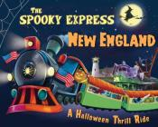 The Spooky Express New England Cover Image