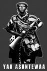 Yaa Asantewaa: Yaa Asantewaa Ashanti Warrior Queen Mother Cover Image