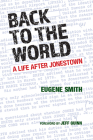 Back to the World: A Life after Jonestown Cover Image