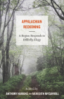 Appalachian Reckoning: A Region Responds to Hillbilly Elegy Cover Image