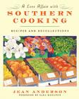 A Love Affair with Southern Cooking: Recipes and Recollections Cover Image