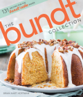 The Bundt Collection: Over 128 Recipes for the Bundt Cake Enthusiast Cover Image