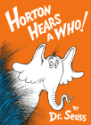 Horton Hears a Who! Cover Image