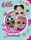 L.O.L. Surprise!: Secrets and Dreams Journal Cover Image