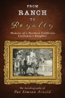 From Ranch to Royalty: Memoirs of a Northern California Cattleman's Daughter Cover Image