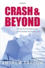 Crash and Beyond: Causes and Consequences of the Global Financial Crisis Cover Image