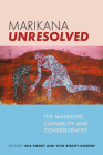 Marikana Unresolved: The massacre, culpability and consequences Cover Image