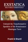 EXSTATICA Self-Help Essentials: Unleash the Transformative Sparkles of the Renaissance Mantegna Tarot Cover Image