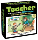 Teacher Cartoon-A-Day 2021 Calendar: A Daily Lesson in Humor Cover Image