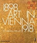 Art in Vienna 1898–1918: Klimt, Kokoschka, Schiele and their contemporaries Cover Image