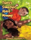 There's Something About Mommy Cover Image