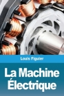 La Machine Électrique Cover Image
