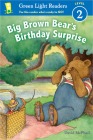 Big Brown Bear's Birthday Surprise (reader) (Green Light Readers Level 2) Cover Image