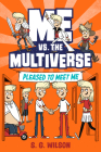 Me vs. the Multiverse: Pleased to Meet Me Cover Image