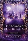 The Skazka Chronicles Cover Image