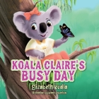 Koala Claire's Busy Day Cover Image