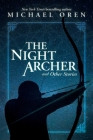 The Night Archer: and Other Stories Cover Image