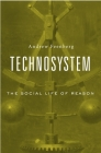 Technosystem: The Social Life of Reason Cover Image