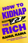 How to Kidnap the Rich: A Novel Cover Image
