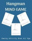 Hangman Mind Game: Advanced version of the regular game - Fun activity during Traveling, Camping and Family Activity Cover Image