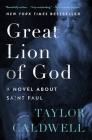 Great Lion of God: A Novel about Saint Paul Cover Image