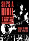 She's a Rebel: The History of Women in Rock and Roll (Live Girls) Cover Image