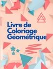 Livre de Coloriage Géométrique Cover Image