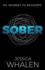 Sober: My Journey to Recovery Cover Image