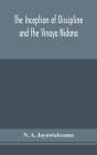The Inception of Discipline and the Vinaya Nidana; Being a Translation and Edition of the Bahiranidana of Buddhaghosa's Samantapasadika, the Vinaya Co Cover Image