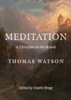 Meditation: A Christian on the Mount Cover Image
