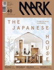 Mark #40: Another Architecture: Issue 40 Cover Image