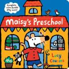 Maisy's Preschool: Complete with Durable Play Scene Cover Image
