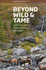 Beyond Wild and Tame: Soiot Encounters in a Sentient Landscape (Interspecies Encounters #2) Cover Image