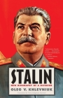 Stalin: New Biography of a Dictator Cover Image